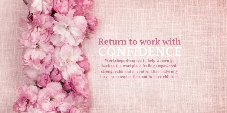 Confidence workshops for mums heading back to work ...